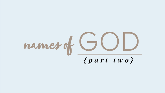Names of God – Part 2