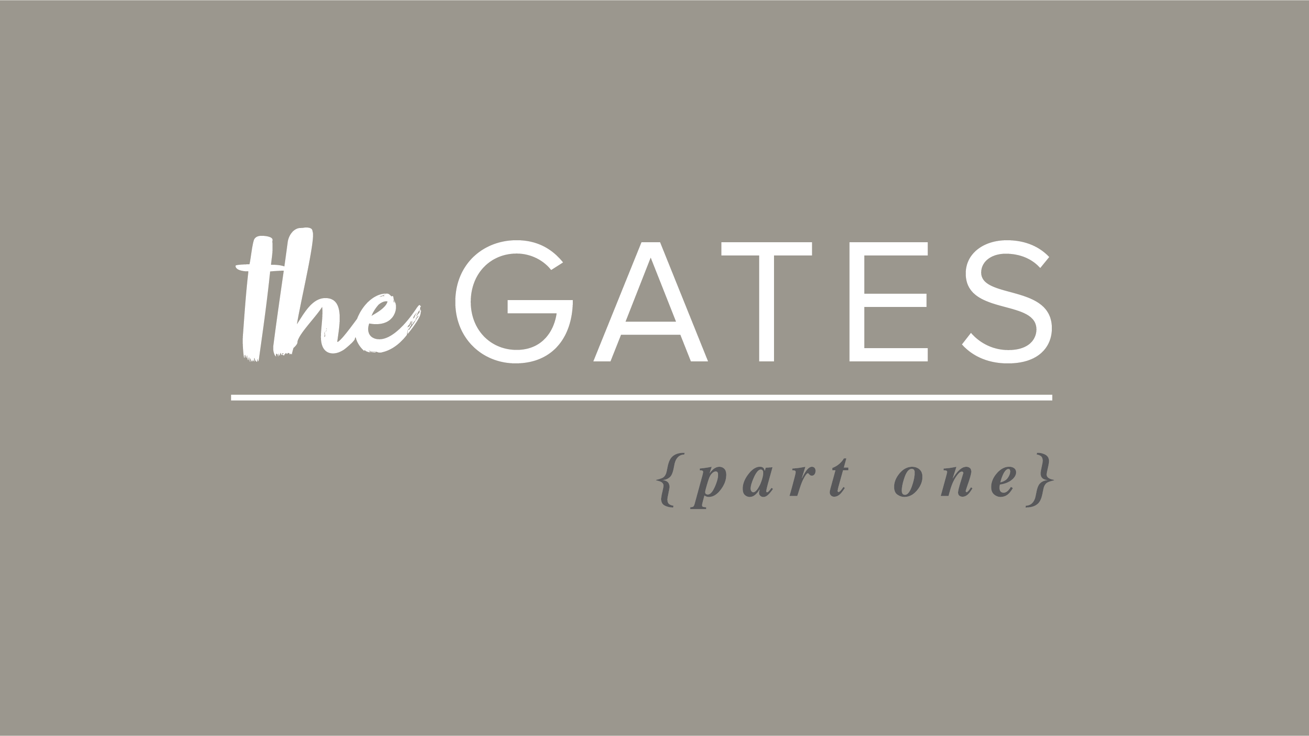 The Gates – Part 1