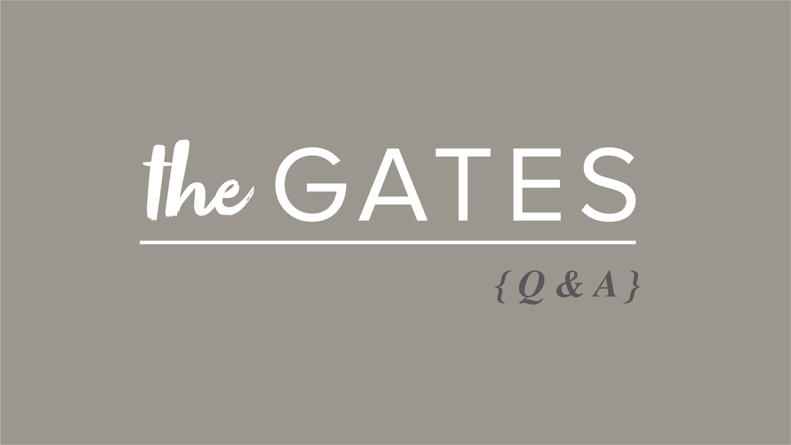 The Gates – Q&A